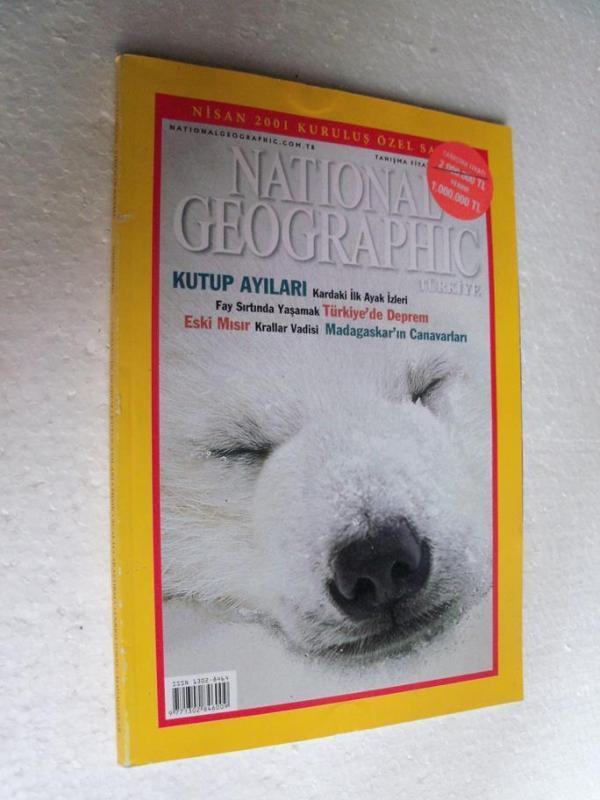 NATIONAL GEOGRAPHIC TÜRKİYE 2001 NİSAN KURULUŞ ÖZE 1