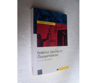 FEDERICO SANCHEZ'İN ÖZYAŞAMÖYKÜSÜ Jorge Semprun