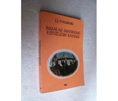 İNSANLAR ARASINDAKİ EŞİTSİZLİĞİN KAYNAĞI Rousseau