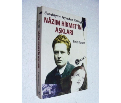 NAZIM HİKMET'İN AŞKLARI Emin Karaca İMZALI