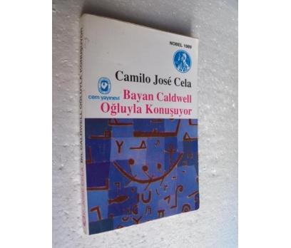 BAYAN CALDWELL OĞLUYLA KONUŞUYOR  Camilo Jose Cela