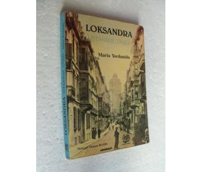 LOKSANDRA İstanbul Düşü Maria Yordanidu BELGE YAY.