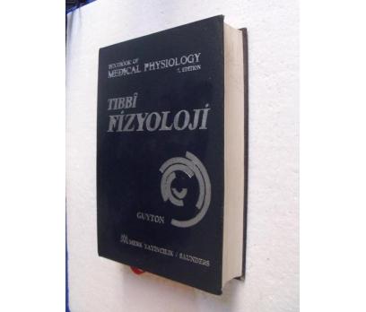 TIBBİ FİZYOLOJİ Arthur C. Guyton 2. CİLT
