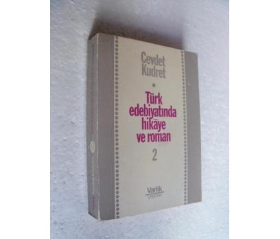TÜRK EDEBİYATINDA HİKAYE VE ROMAN 2 Cevdet Kudret