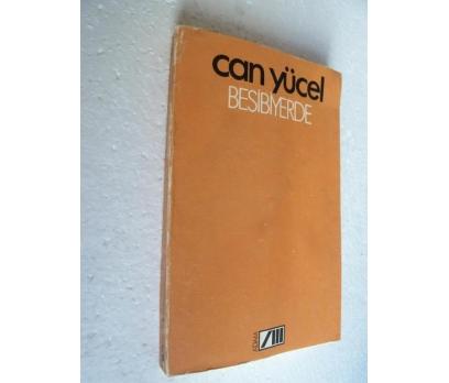 BEŞİBİRYERDE Can Yücel ADAM YAYINLARI 1. basım