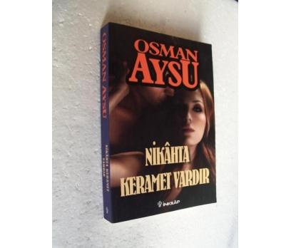 NİKAHTA KERAMET VAR Osman Aysu İNKILAP YAYINLARI