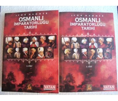 OSMANLI İMPARATORLUĞU TARİHİ - J. VON HAMMER