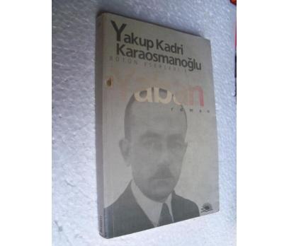 YABAN Yakup Kadri Karaosmanoğlu İLETİŞİM YAYNLR.