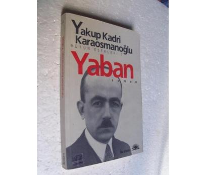 YABAN Yakup Kadri Karaosmanoğlu İLETİŞİM YAY.
