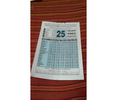 25 NİSAN 2005 PAZARTESİ TAKVİM YAPRAĞI