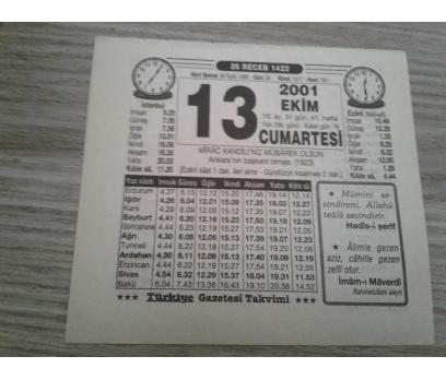 13 EKİM 2001 CUMARTESİ TAKVİM YAPRAĞI