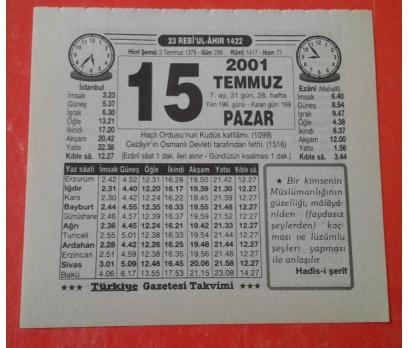 15 TEMMUZ 2001 PAZAR TAKVİM YAPRAĞI