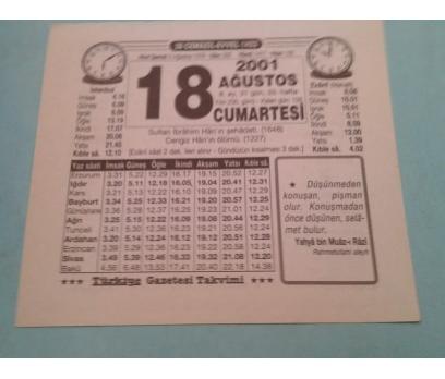 18 AĞUSTOS 2001 CUMARTESİ TAKVİM YAPRAĞI