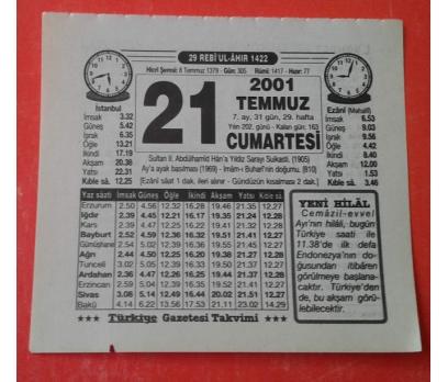 21 TEMMUZ 2001 CUMARTESİ TAKVİM YAPRAĞI