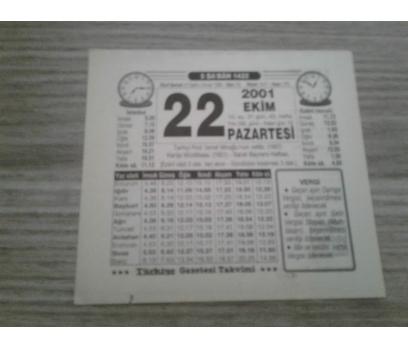 22 EKİM 2001 PAZARTESİ TAKVİM YAPRAĞI
