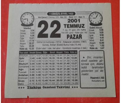22 TEMMUZ 2001 PAZAR TAKVİM YAPRAĞI