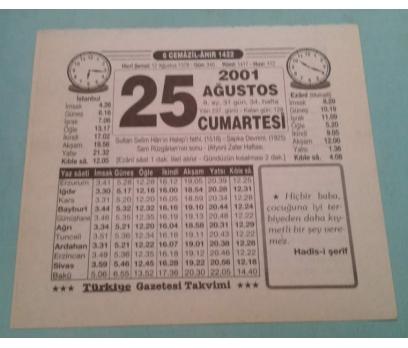 25 AĞUSTOS 2001 CUMARTESİ TAKVİM YAPRAĞI