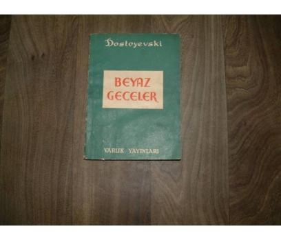 BEYAZ GECELER DOSTOYEVSKİ VARLIK YAYINLARI- 1967