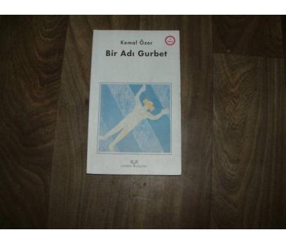 BİR ADI GURBET KEMAL ÖZER - 1996