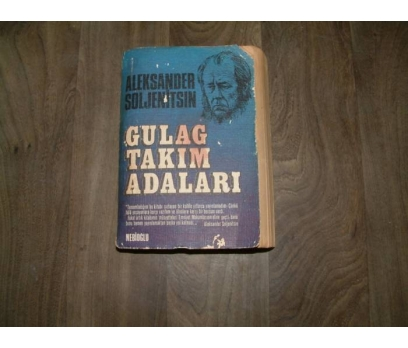 GULAG TAKIM ADALARI ALEKSANDER SOLJENİTSIN- 1974