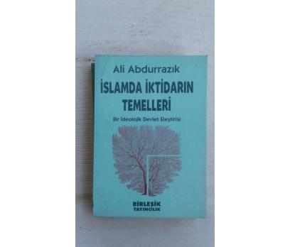 İslamda İktidarın Temelleri:ALİ ABDURRAZIK