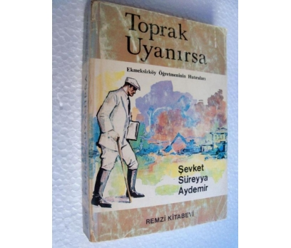 TOPRAK UYANIRSA Şevket Süreyya Aydemir REMZİ KTBV