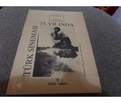 TÜRK SİNEMASI 75. YILINDA 1914-1964 BURÇAK EVREN