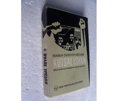 KUTSAL İSYAN Hasan İzzettin Dinamo 3. CİLD MAY YAY