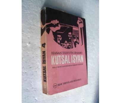KUTSAL İSYAN Hasan İzzettin Dinamo 4. CİLD MAY YAY