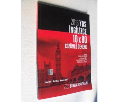 2013 YDS İNGİLİZCE 10X80 ÇÖZÜMLÜ DENEME Ümit Kılıç