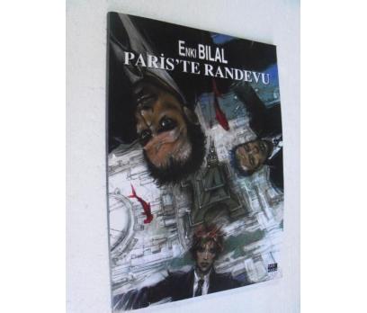 ENKI BILAL Paris'te Son Randevu 2008 Haziran MARMA