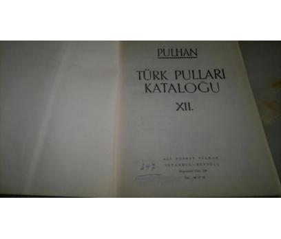 PULHAN TÜRK PULLARI KATALOĞU 12     10199011002 3