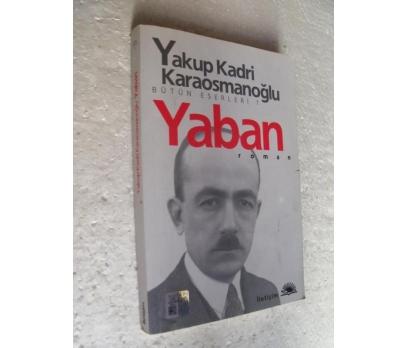 YABAN Yakup Kadri Karaosmanoğlu SIFIR