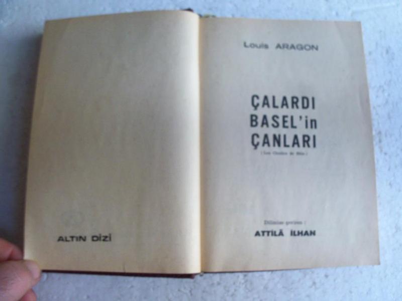 ÇALARDI BASEL'İN ÇANLARI Louis Aragon 3