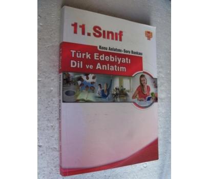 11. SINIF T. EDBYT DİL ANLT KONU ANLATI SORU BANKS