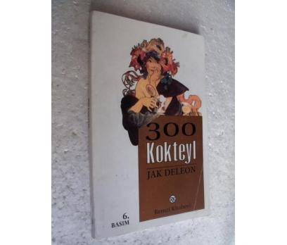 300 KOKTEYL Jak Deleon