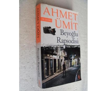 BEYOĞLU RAPSODİSİ Ahmet Ümit