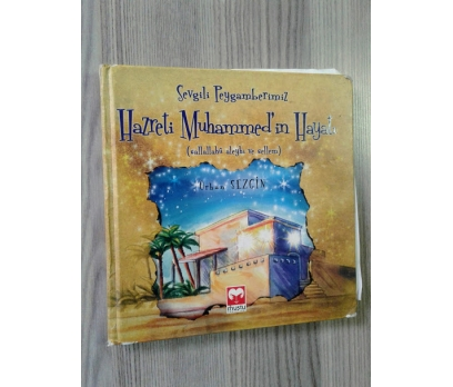 Sevgili Peygamberimiz Hazreti Muhammedin Hayatı (S.A.S.)
