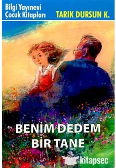 BENİM DEDEM BİR TANE TARIK DURSUN K. 1