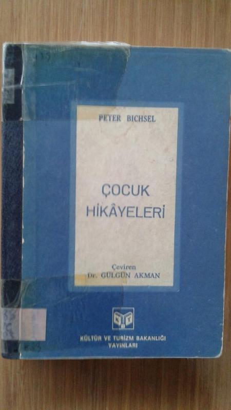 ÇOCUK HİKAYELERİ, PETER BICHSEL 1
