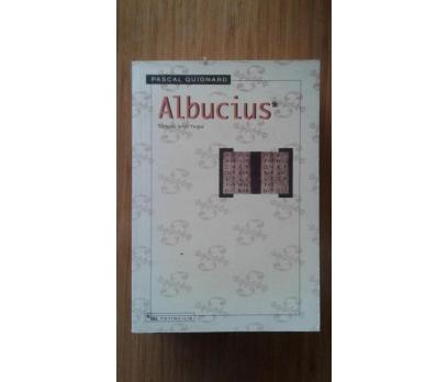 ALBUCİUS PASCAL QUIGNARD