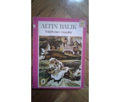 ALTIN BALIK PUŞKİN'DEN MASALLAR