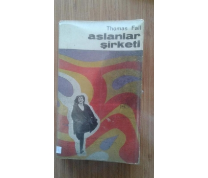 ASLANLAR ŞİRKETİ THOMAS FALL