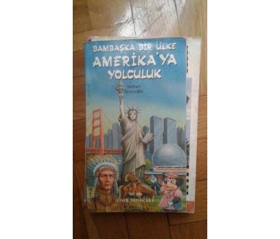 BAMBAŞKA BİR ÜLKE AMERİKA'YA YOLCULUK GÜLTEN DAYIO