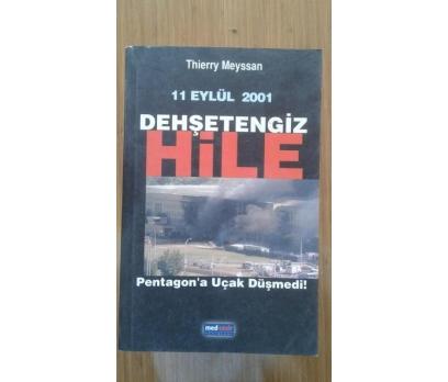DEHŞETENGİZ HİLE - 11 EYLÜL 2001 - THIERRY MEYSSAN