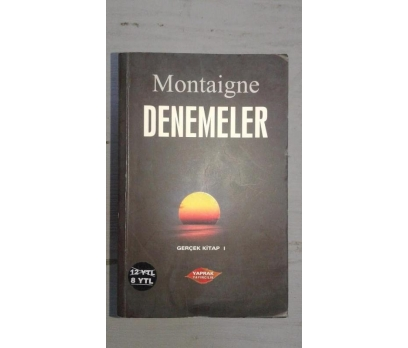 DENEMELER MONTAİGNE