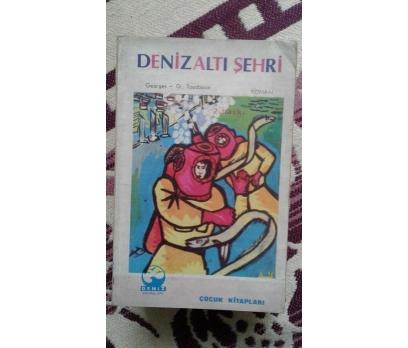 DENİZALTI ŞEHRİ GEORGES G. TOUDOUZE