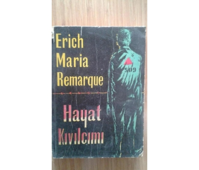 HAYAT KIVILCIMI  ERICH MARIA REMARQUE
