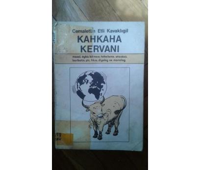 KAHKAHA KERVANI CEMALETTİN E. KAVAKLIGİL