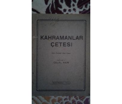 KAHRAMANLAR ÇETESİ - Dört Perdelik Okul Piyesi - C
